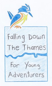 Falling Down the Thames for Young Adventurers